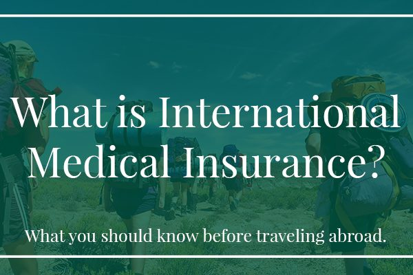 What is International Medical Insurance?